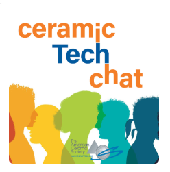 Ceramic Tech Chat